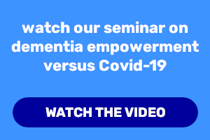 Watch our seminar on Dementia Empowerment versus Covid-19